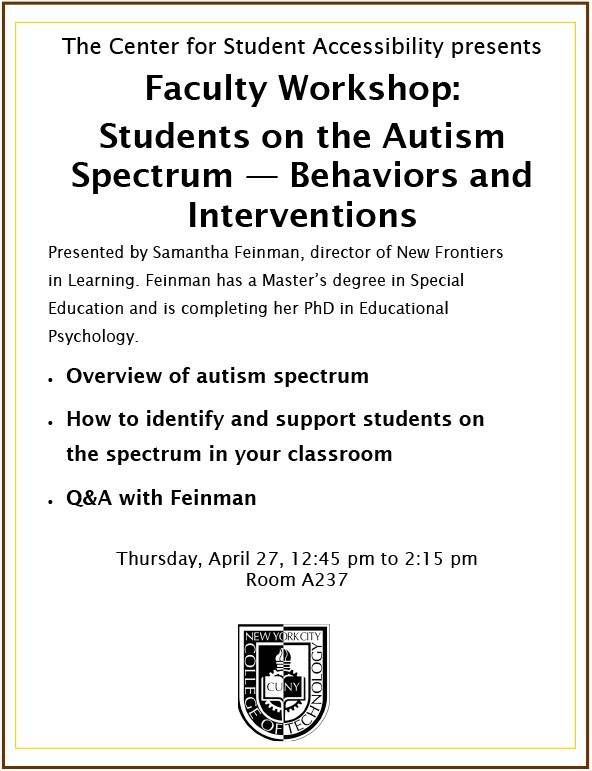 The Center for Student Accessibility presents Faculty Workshop: Students on the Autism Spectrum — Behaviors and Interventions 1