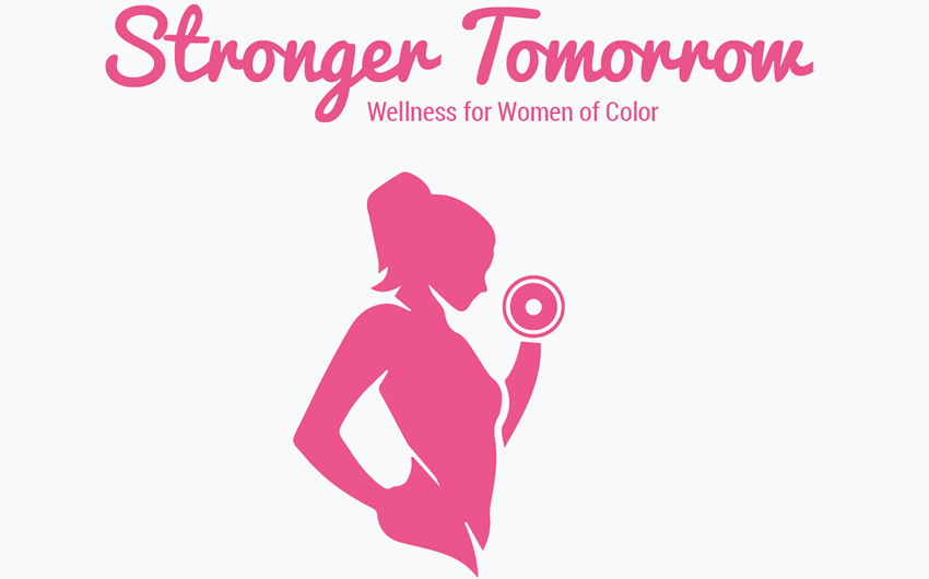 Stronger Tomorrow: Wellness for Women of Color 1