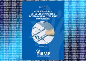 cover : Les élus invités à prendre le dossier de la cybersécurité à bras le corps