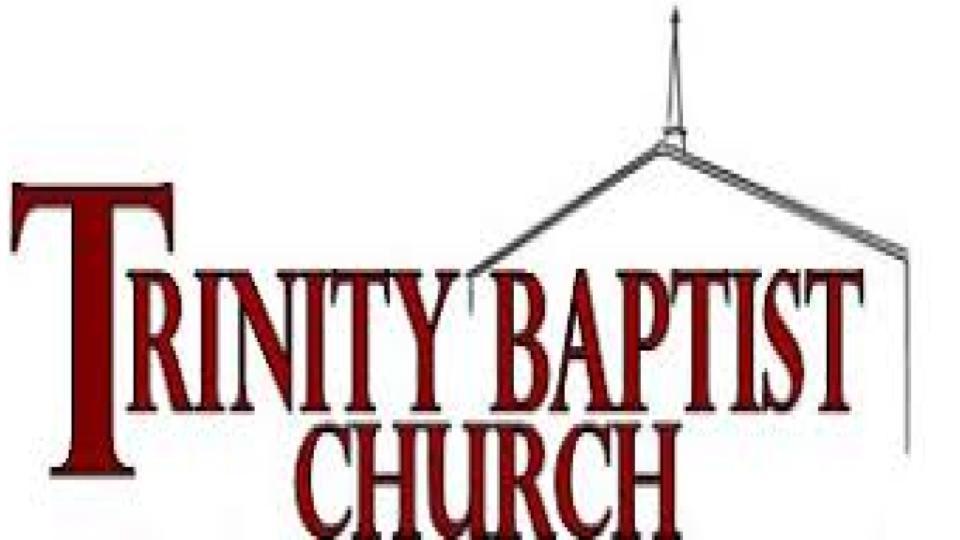 What We Believe   Trinity Baptist Church