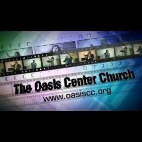 The Oasis Center Church