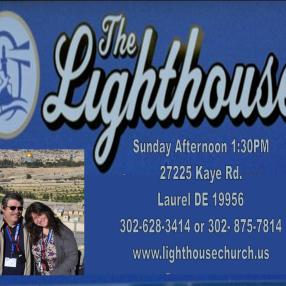 The Lighthouse in Laurel,DE 19956