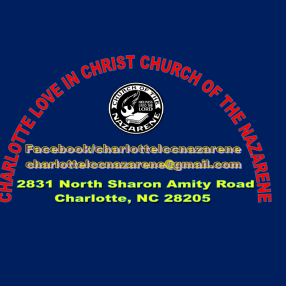Charlotte Love In Christ Church of the Nazarene in Charlotte,NC 28211