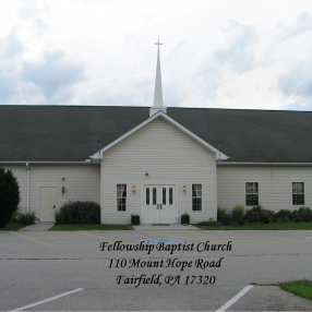 Fellowship Baptist Church in Fairfield,PA 17320