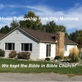 Home Fellowship in Park City,MT 59063