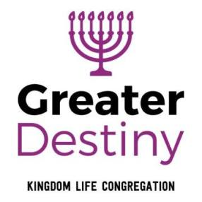 "Greater Destiny Kingdom Life Congregation ""Beit Ha Abba"" in Beaumont,TX 77708"