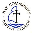 Bay Community Baptist Church in Swansea,MA 02777
