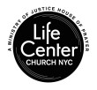 Life Center Church NYC - Justice House of Prayer NYC in New York,NY 10038