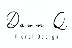 Dawn Q Floral Design