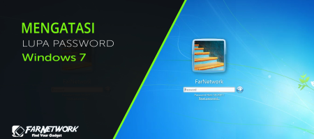 Lupa Password Windows 7 ?  Gunakan Cara ini !