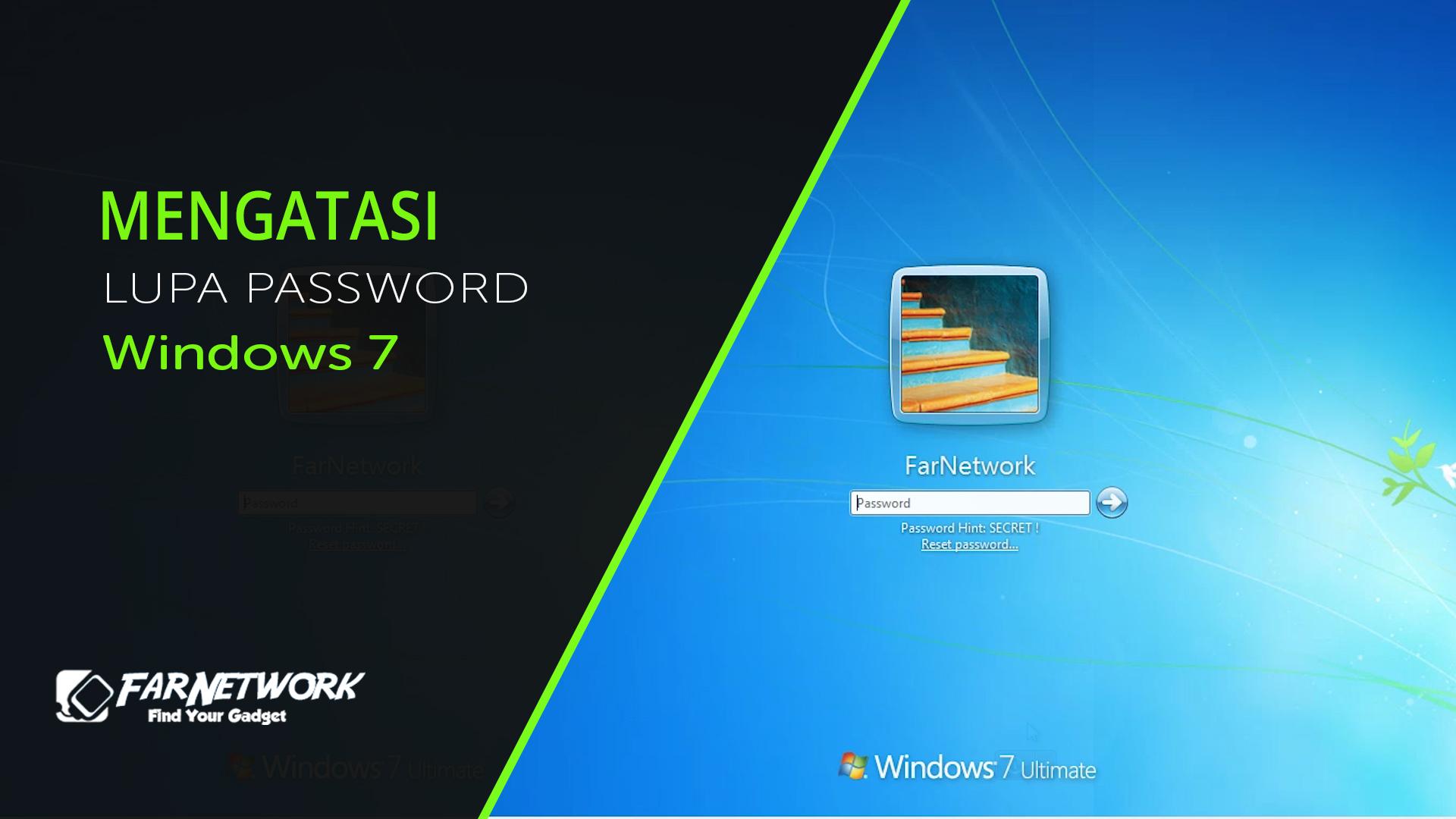 Lupa Password Windows 7 ?  Gunakan Cara ini !
