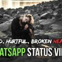 Whatsapp Status Sad – Attitude & Romantic Videos