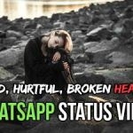 whatsapp-status-video-for-breakup-sad-hurtful-lost-one-sided-love