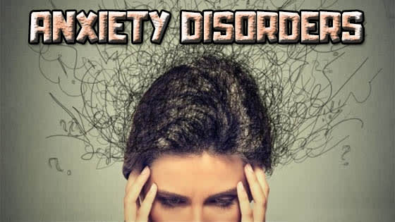 Anxiety Disorders - Types, Causes, Symptoms, Treatment and ...