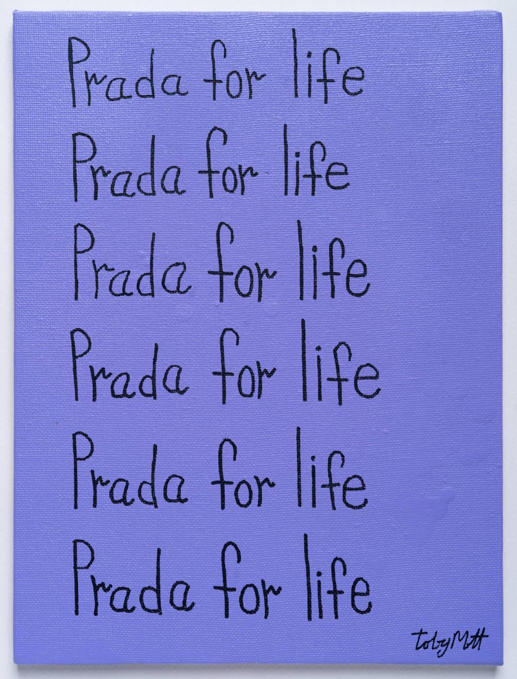 Prada for life