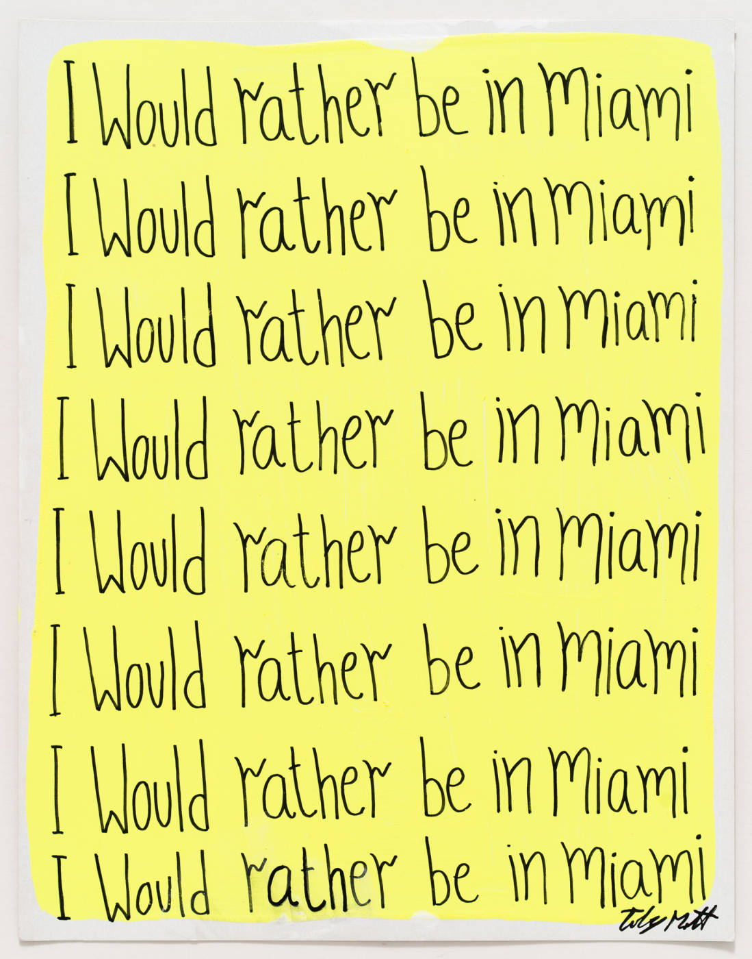 I would rather be in Miami