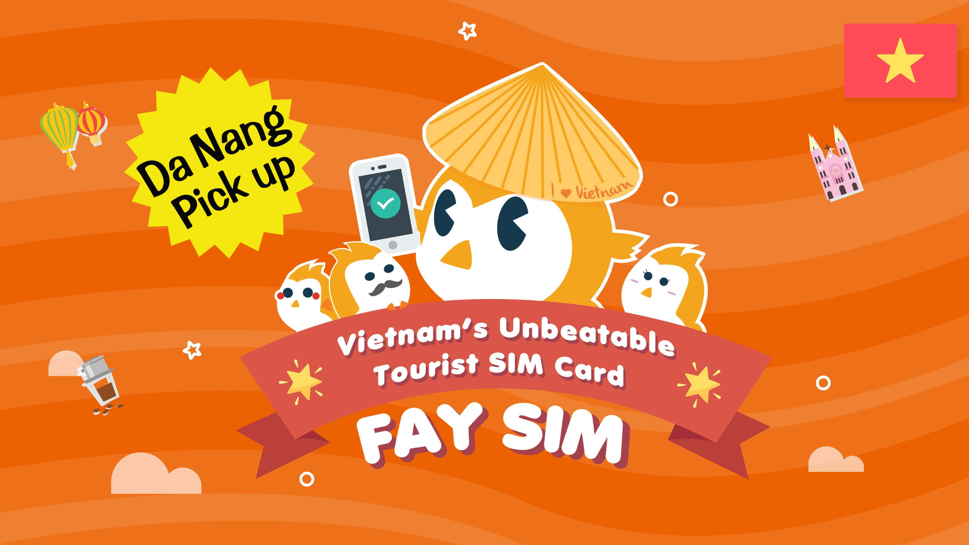 FAY SIM (Da Nang Pick up)