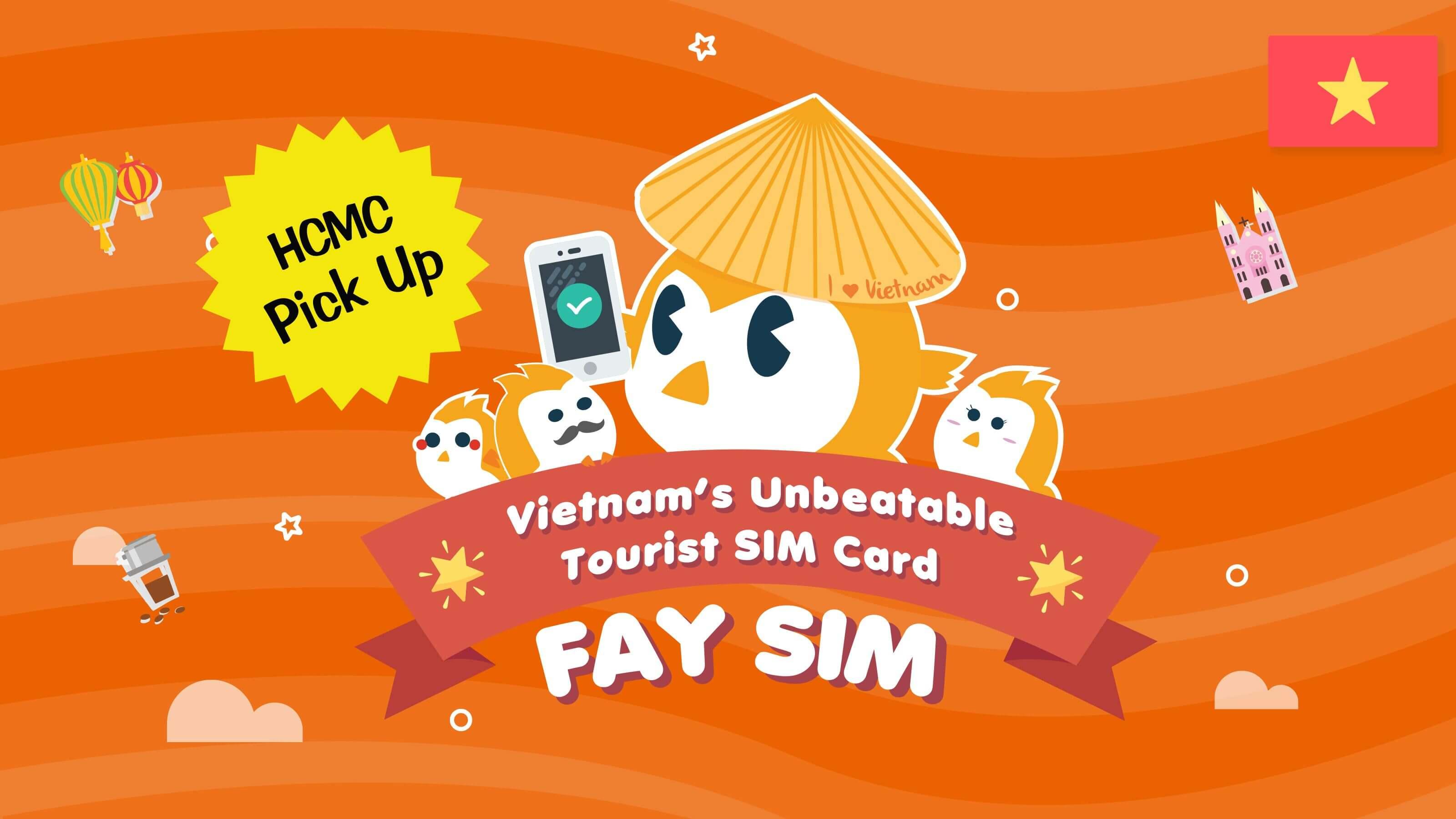 FAY SIM (HCMC Pick up)