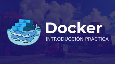 Docker, Contenedores para Desarrolladores