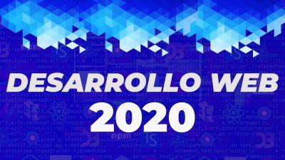 Desarrollo Web en 2020