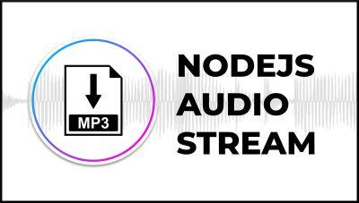 Nodejs, Subida de Audio y modulo Stream | modulo Stream