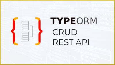 TypeORM CRUD RESTAPI | MySQL y Typescript