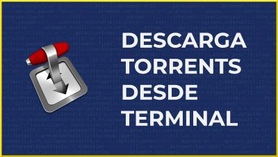 Transmission CLI | Descargar Torrents desde Consola