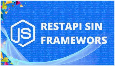 Nodejs REST API sin Frameworks | Nodejs Vanilla RESTAPI