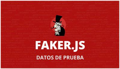 Faker.js | Generador de Datos de Prueba
