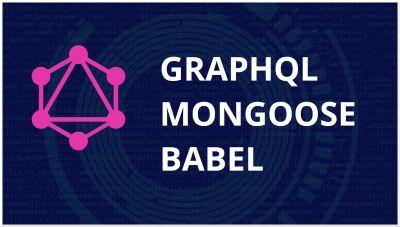GraphQL Yoga & Mongodb | con Mongoose y Babeljs