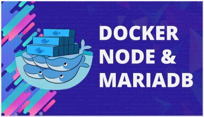 Docker, Nodejs & Mariadb, Como usar Mariadb desde un contenedor