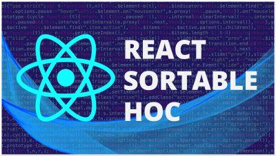 React Sortable Hoc | Reordenar elementos con React