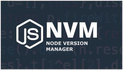 Node Version Manager (NVM) Tutorial