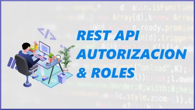 Express REST API CRUD, Auth & Roles | REST API con authenticación, authorizacion y roles