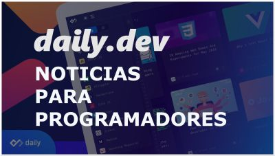 Daily.dev | Extension de noticias para desarrolladores