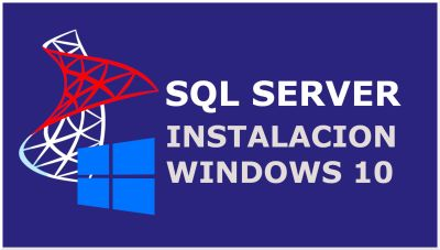 Microsoft SQL Server, Instalacion en Windows