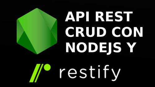 API REST con Nodejs y Restify,