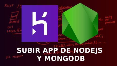 Subir Aplicación de Nodejs y Mongodb a un Servidor con Heroku y mlab