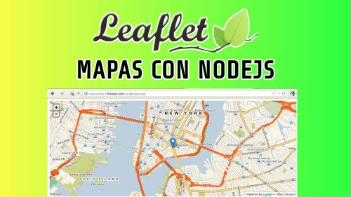 Leaflet y Nodejs | Mapas en Tiempo Real con Nodejs