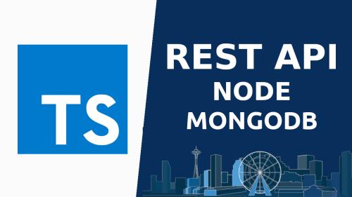 Typescript REST API con Nodejs, Mongodb y Async / await