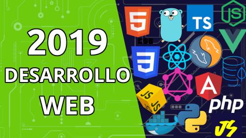 Desarrollo web en el año 2019