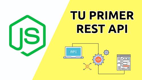 Tu Primer REST API con Nodejs
