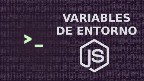 Variables de entorno en Nodejs