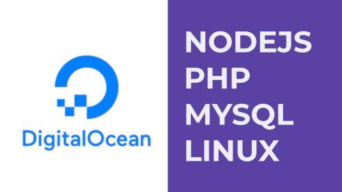 Digital Ocean & Nodejs, PHP, MYSQL