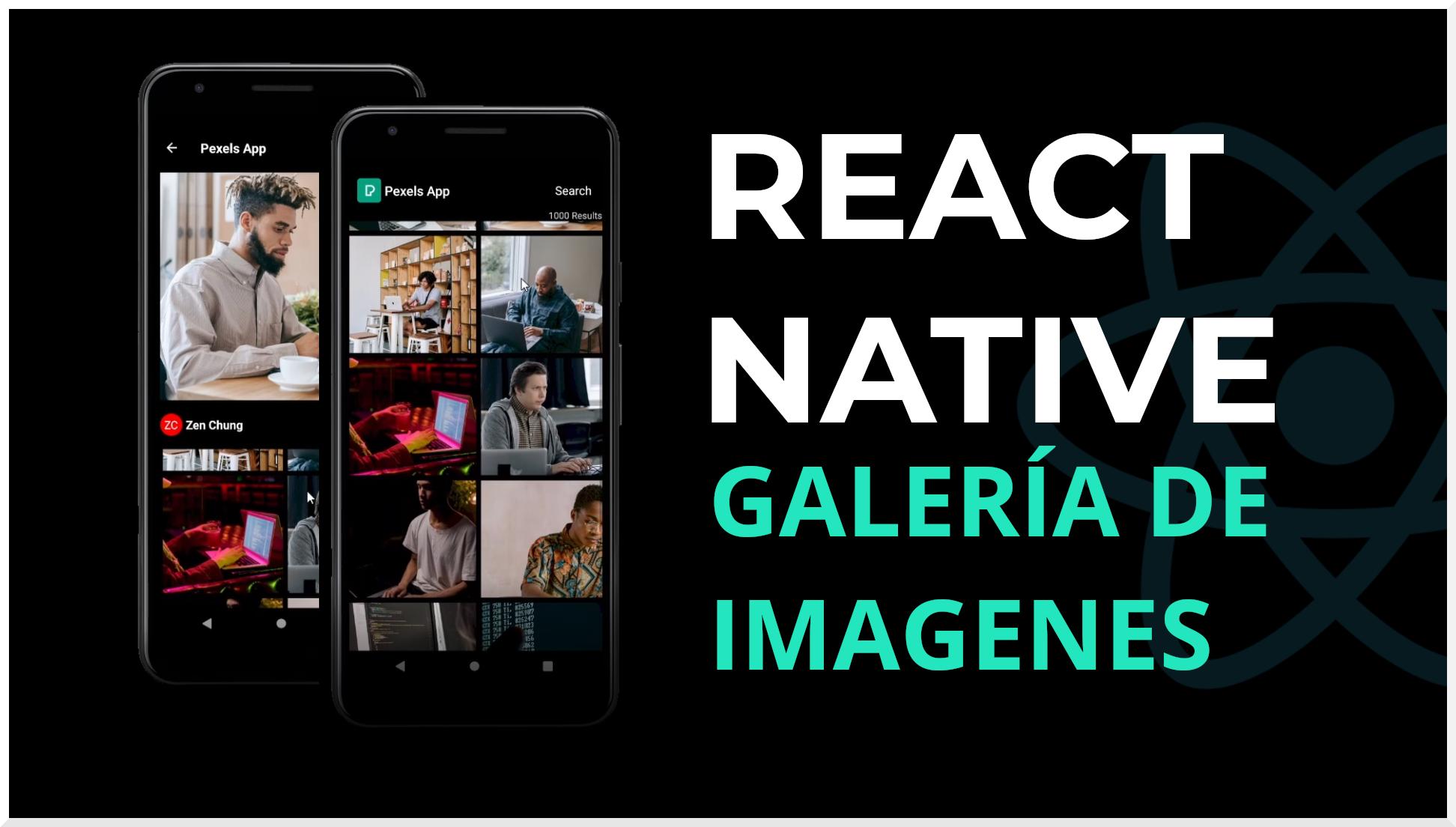React Native Galeria de Imagenes, Pexels API