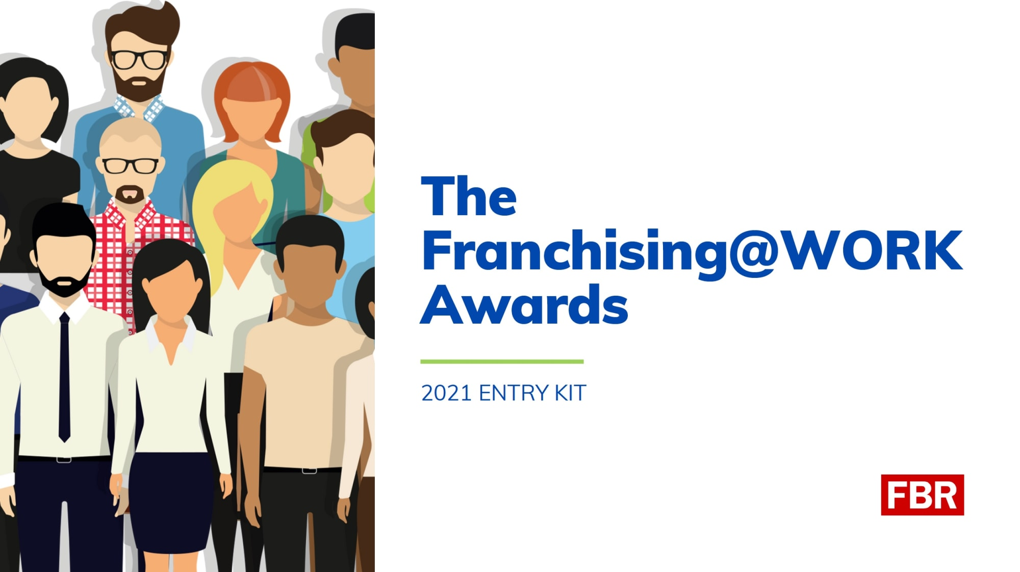 Franchising@WORK Awards Entry Kit