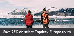 Save 25% on select Topdeck Europe tours. Offer expires March 31, 2018.