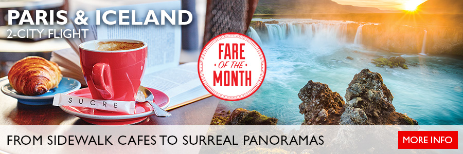 July's Fare of the Month - Paris & Iceland 2-City Flight