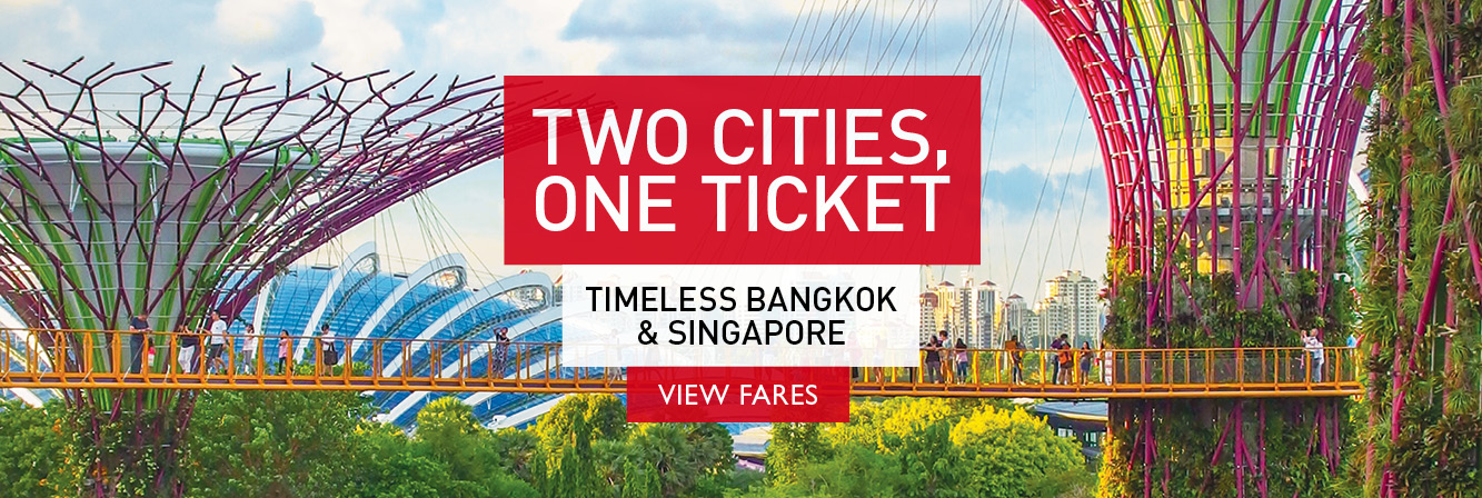 Two cities, one ticket. Bangkok & Singapore with Air Canada.
