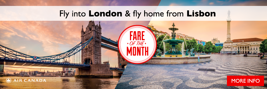 March's Fare of the Month - Fly into London and fly home from Lisbon with Air Canada